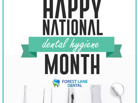 Keep Your Smiles Healthy This October! #DentalHygieneMonth With Your General Dentist in Dallas,Texas