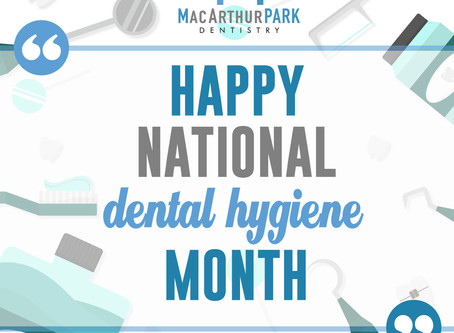 Celebrate Dental Hygiene Month With Your Irving and Las Colinas Family And General Dentist!
