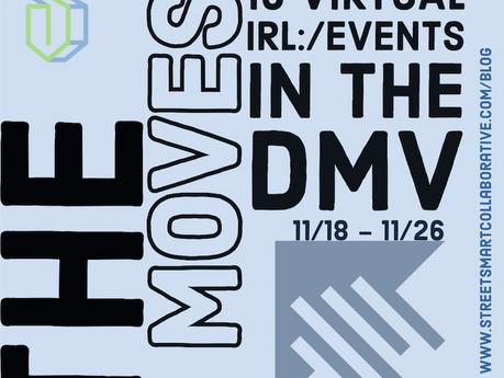 Discover #TheMovesDMV - 10 virtual/IRL events in the DMV (11/18-11/26)