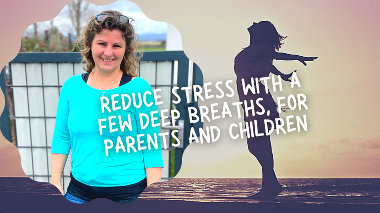 How to Reduce stress with a few deep breaths, for parents and children - Discussion with Anil -