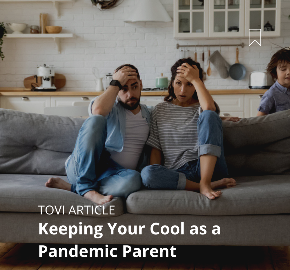 Keeping Your Cool as a Pandemic Parent