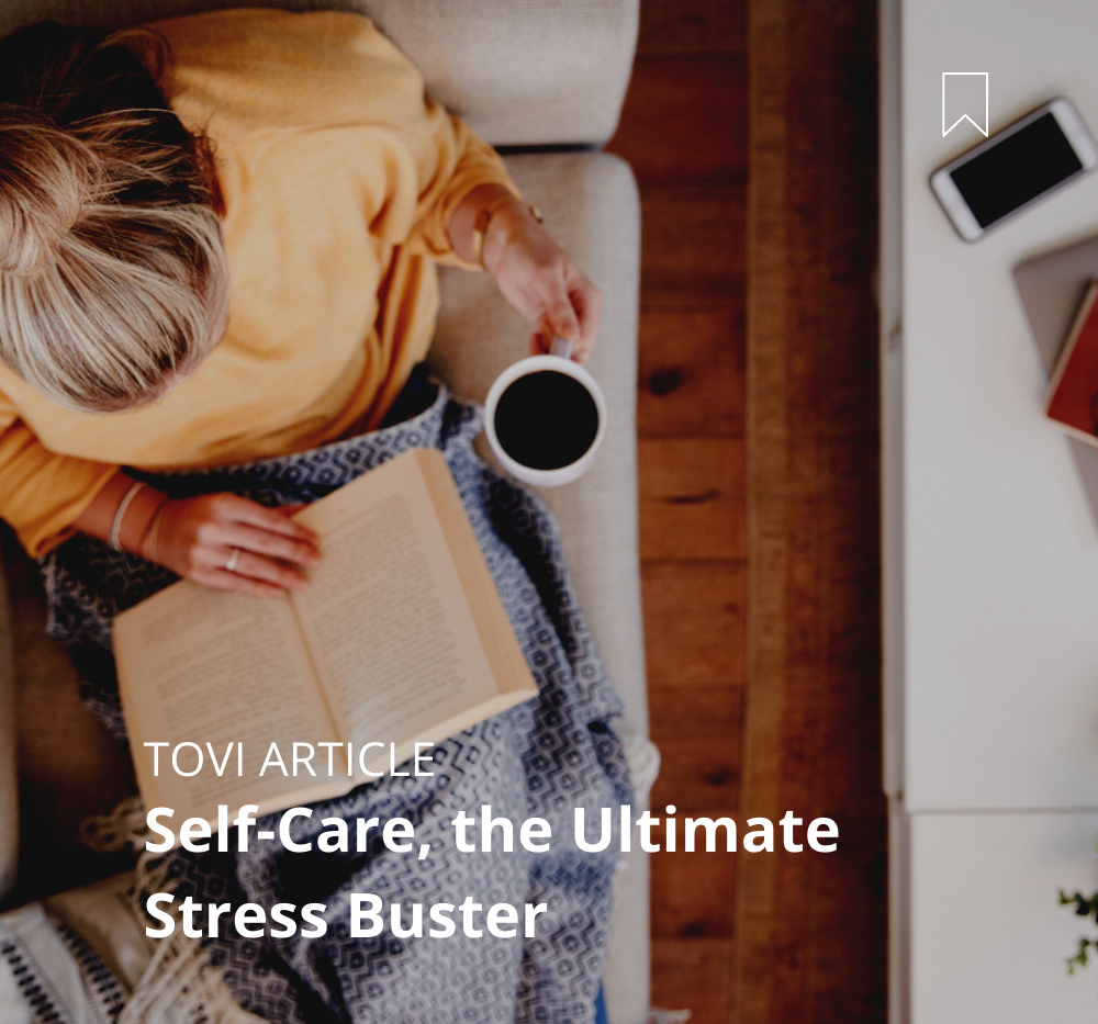 Self-Care the Ultimate Stress Buster