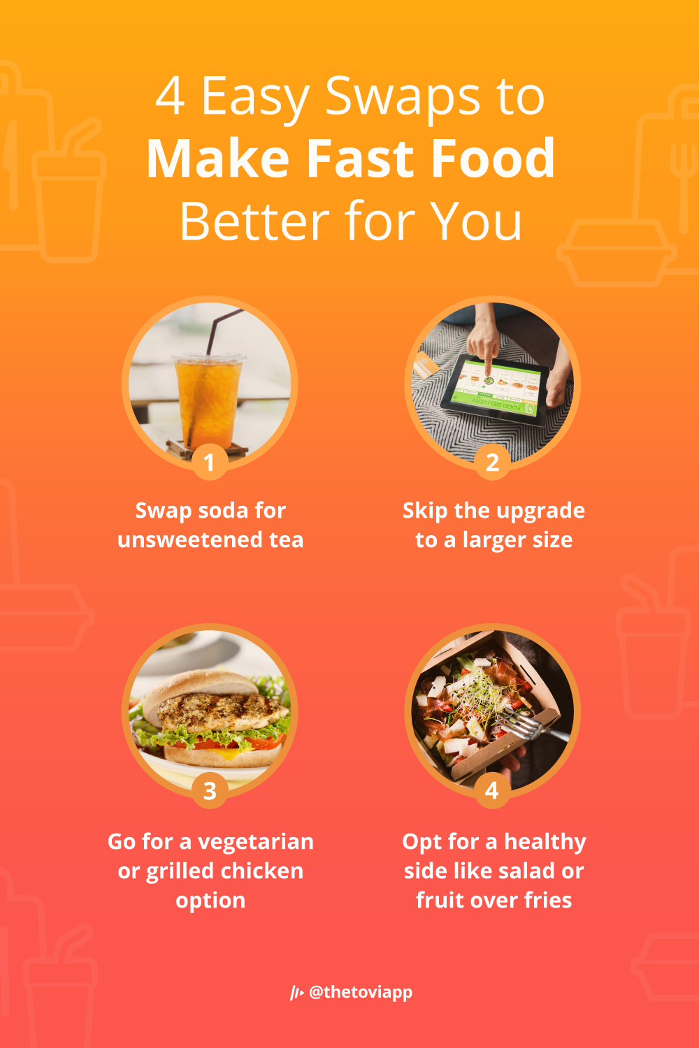 An infographic explaining 4 easy swaps to make fast food better for you.