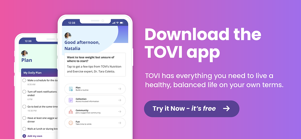 Live a healthy, balanced life with the TOVI app.