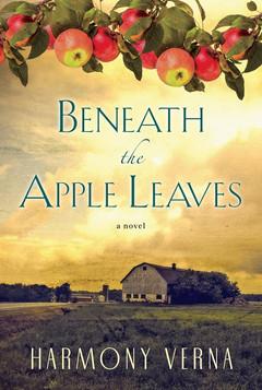 Beneath the Apple Leaves by Harmony Verna