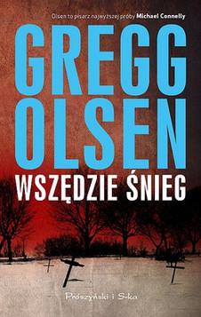 Wszedzie Snieged by Gregg Olsen