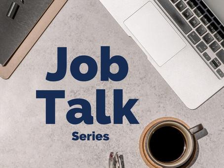 New this year! Job Talks Series // Nouveau cette année ! Série de conférences sur les emplois