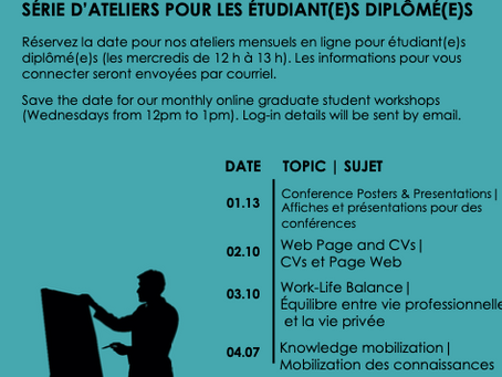 Graduate Student Workshop - Jan 13 2021 I Atelier pour les étudiant(e)s diplômé(e)s - 13 Jan 2021