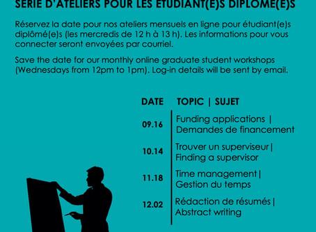 Upcoming Graduate Student Workshop Series / Séries de conférences pour les étudiant(e)s diplômé(e)s