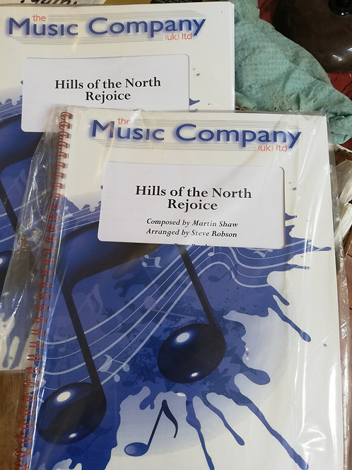 Hills of the North Rejoice - arr Steve Robson