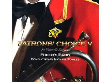 Foden's Band - Patrons' Choice V - CD