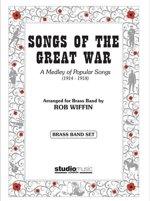 Songs of the Great War - wind band