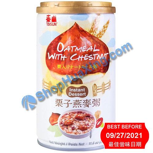 04 Taisun Oatmeal With Chestnut (***买一送一***) 泰山 栗子燕麦粥 330g