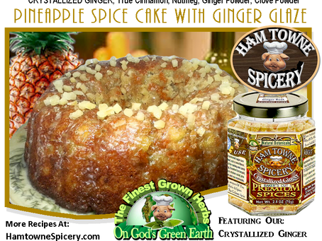 PINEAPPLE SPICE CAKE WITH A GINGER GLAZE
