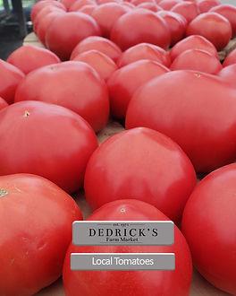 Dedricks Produce Local Tomato .jpg