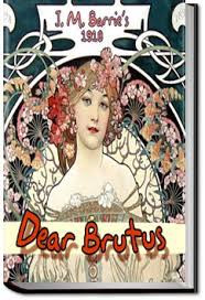Dear Brutus new musical reading