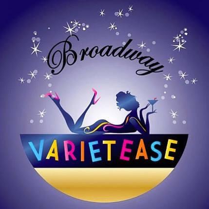 Broadway Varietease, yes please!