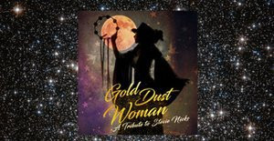Dana joins Gold Dust Woman at the Cutting Room