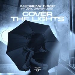 Andrew Nagy ft.Joel Winterflood - Cover The Lights