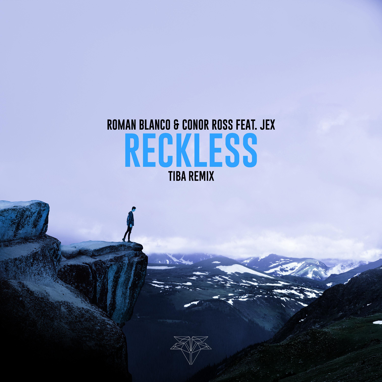 Reckless (TIBA Remix)