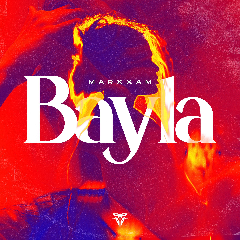 MarXxaM - Bayla