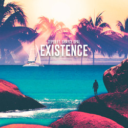 Existence (ft. Shayce Opal)
