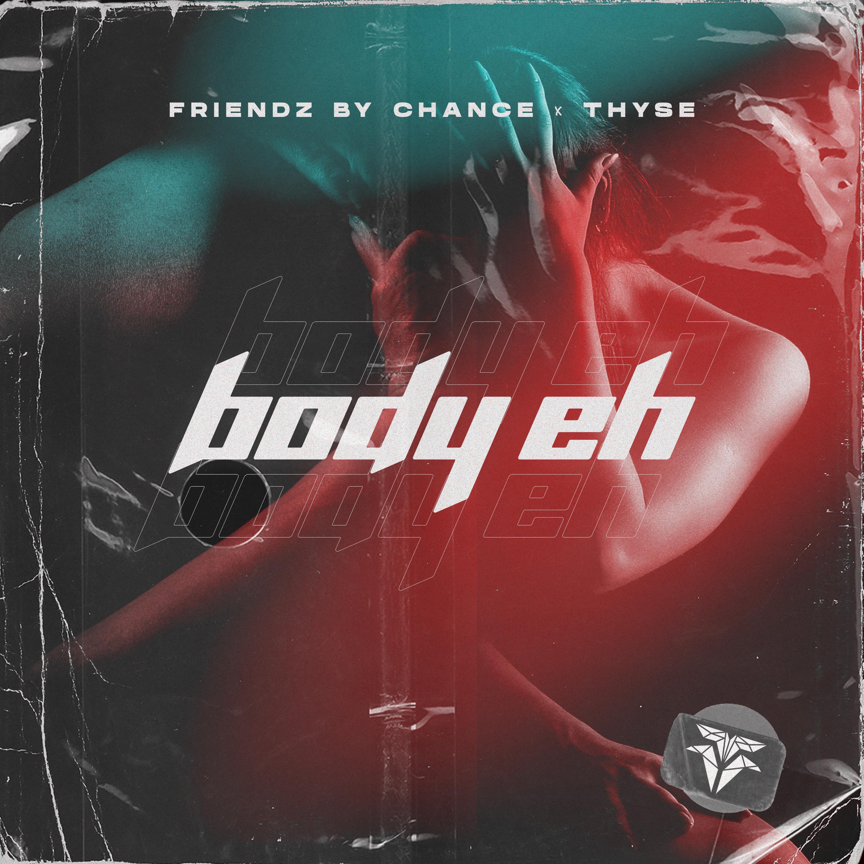 Body Eh