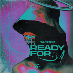 Taproz - Ready For Ya