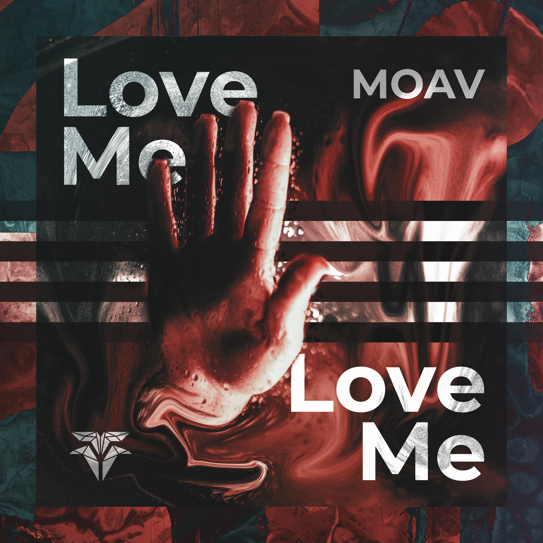 Moav - Love Me (Artwork)