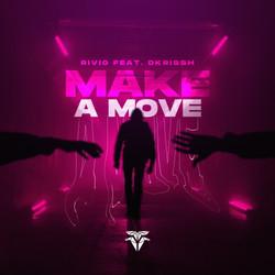 Rivo - Make A Move (Feat. DKrissh) (1)