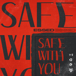 ESSED - Safe With You