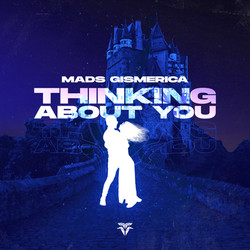 Mads Gismerica - Thinking About You