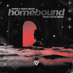 BIMINI & Teddy Beats-Homebound (Teddy Be