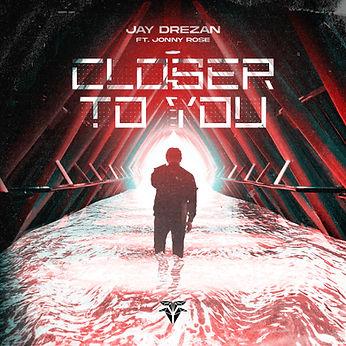 Jay Drezan - Closer To You ft. Jonny Ros