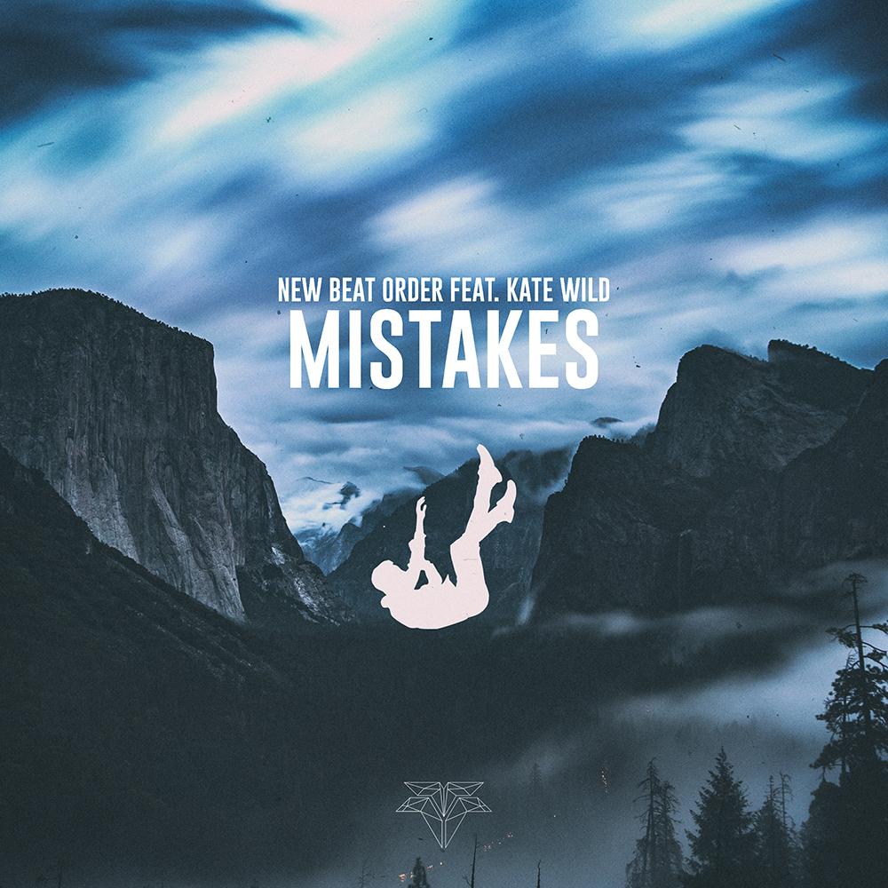 Mistakes (ft. Kate Wild)