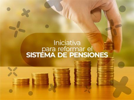 Iniciativa para Reformar el Sistema de Pensiones