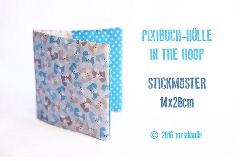 Pixibuch-Hülle - ITH-Stickdatei 16x26cm