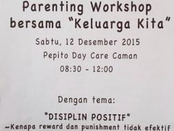 "Parenting Workshop bersama ""Keluarga Kita"" & Training ""First Aid"" for Nannie"