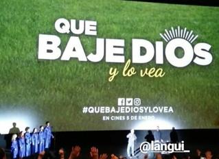 Premiere de QUE BAJE DIOS Y LO VEA