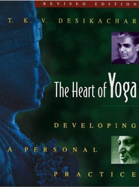 The Heart of Yoga by T.K.V Desikachar