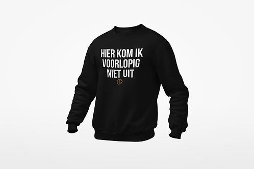 Sweatshirt - VOORLOPIG NIET UIT - Unisex