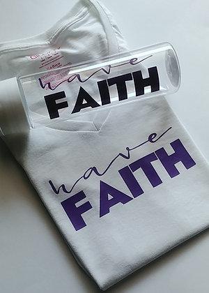 Have Faith T-Shirt & Tumbler