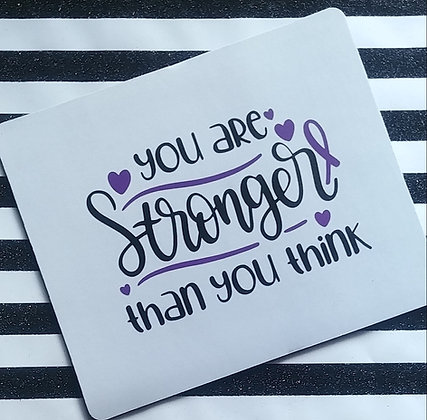 Mouse Pad (You are Stronger than you think)