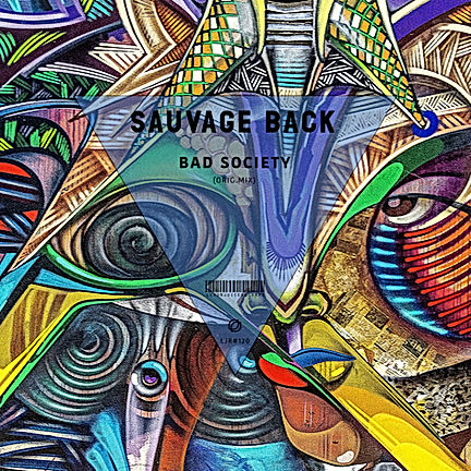 SAUVAGE BACK - BAD SOCIETY