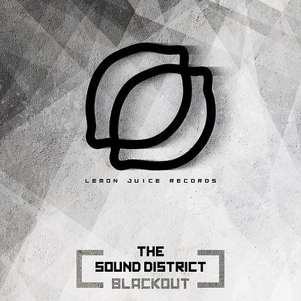 THE SOUND DISTRICT - BLACKOUT