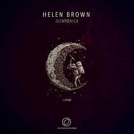 HELEN BROWN - TECHTONICA
