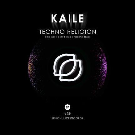 KAILE - TECHNO RELIGION