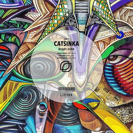 CATSINKA - RIGHT HERE