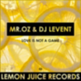 MR. OZ & DJ LEVENT - LOVE IS NOT A GAME