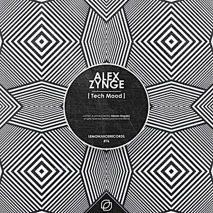 ALEX ZYNGE - TECH MOOD